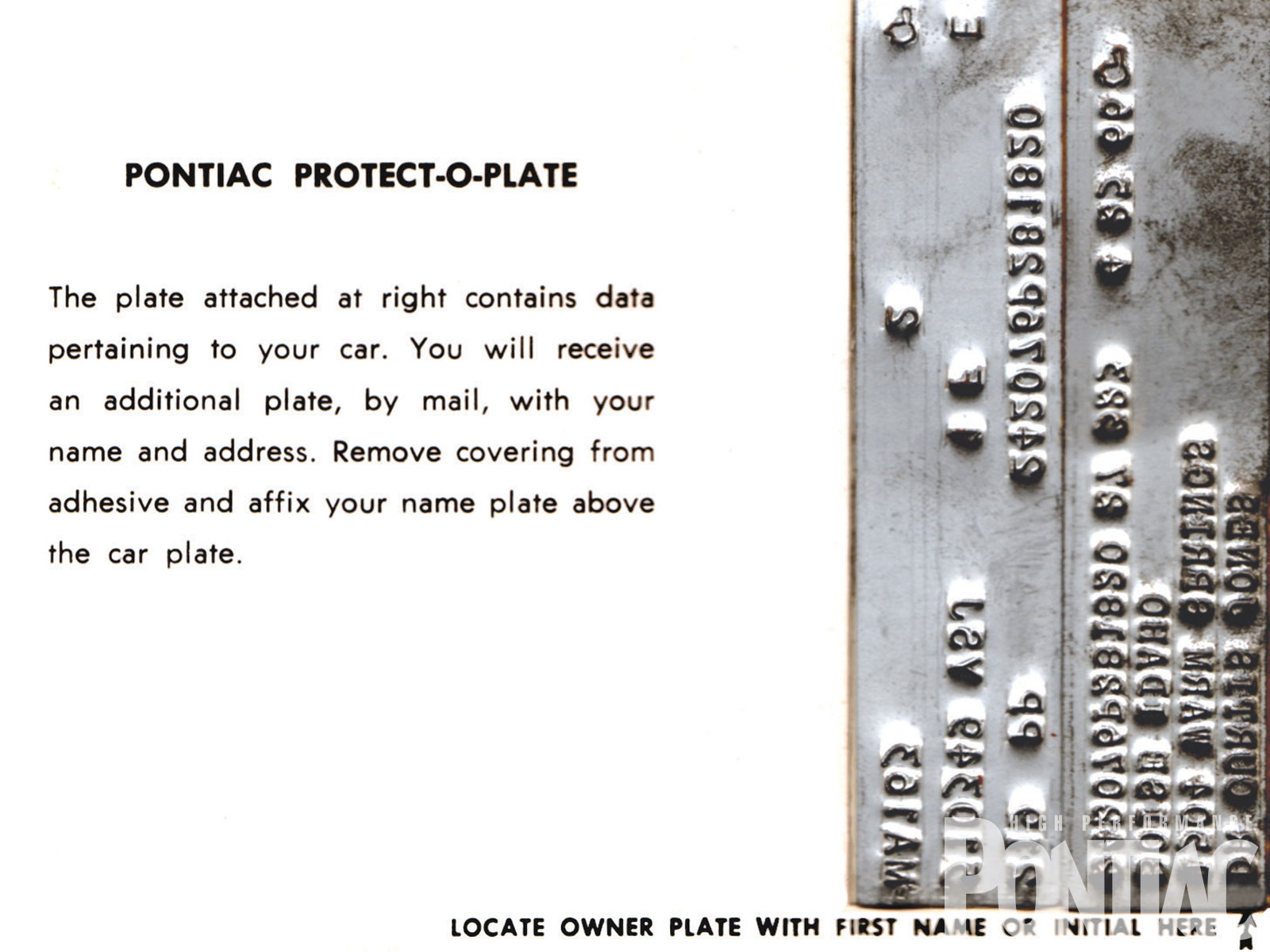 The Protect-O-Plate looked similar to the Ident-O-Plate and served the same purpose of automating customer and vehicle data into the service-warranty process. This one's from '66.