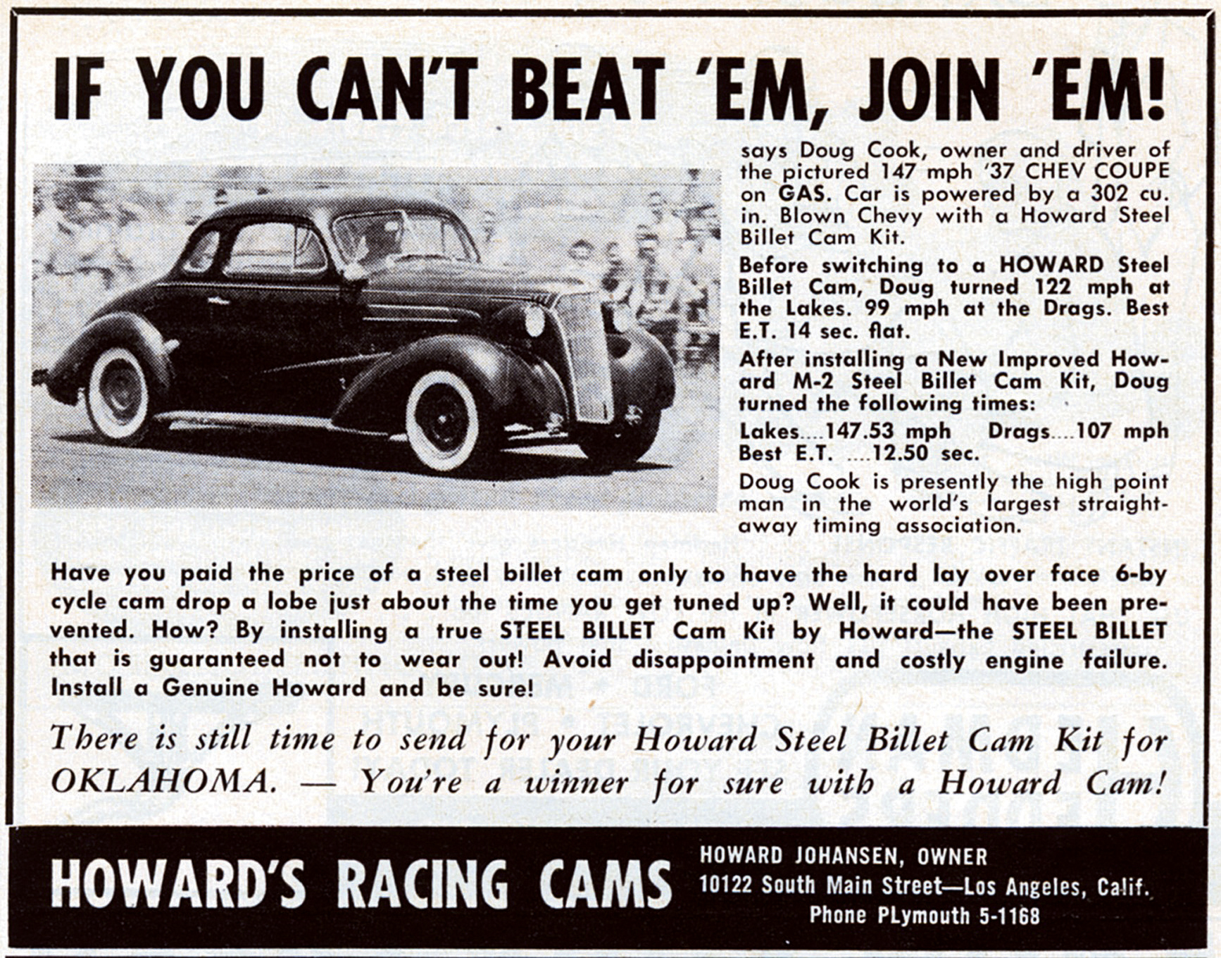 Here's the ad that Mr. Isky credits for escalating the war with Howard's and Engle Cams, both big backers of gassers. Johansen's headline trumpeted Doug Cook's recent defection from Iskenderian. Sept. '58 Hot Rod
