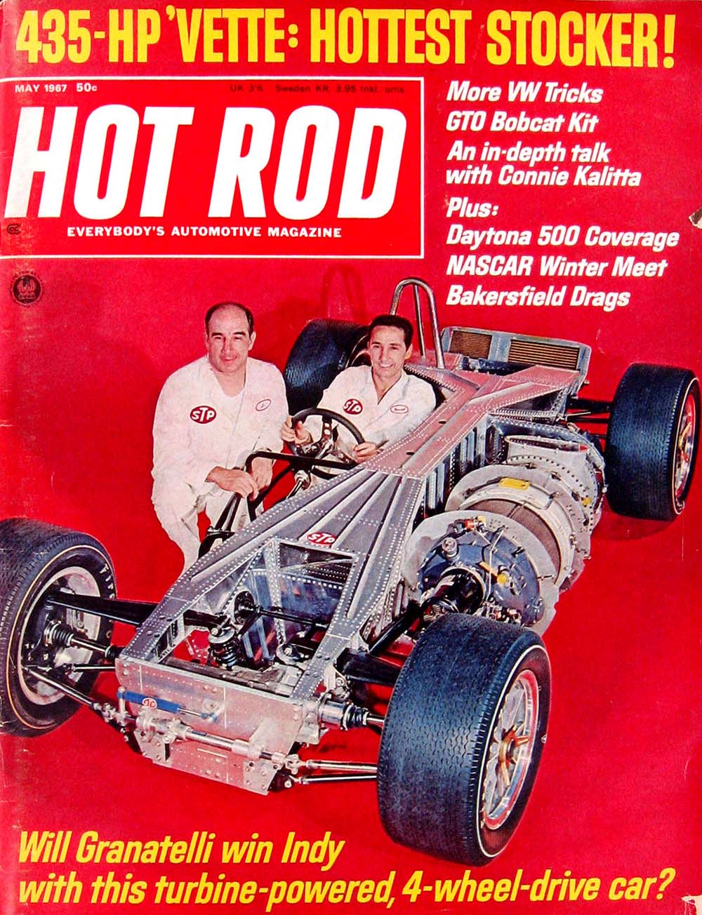HOT ROD was definitely interested in the turbine cars, putting Granatelli on the cover in both 1967 and 1968.