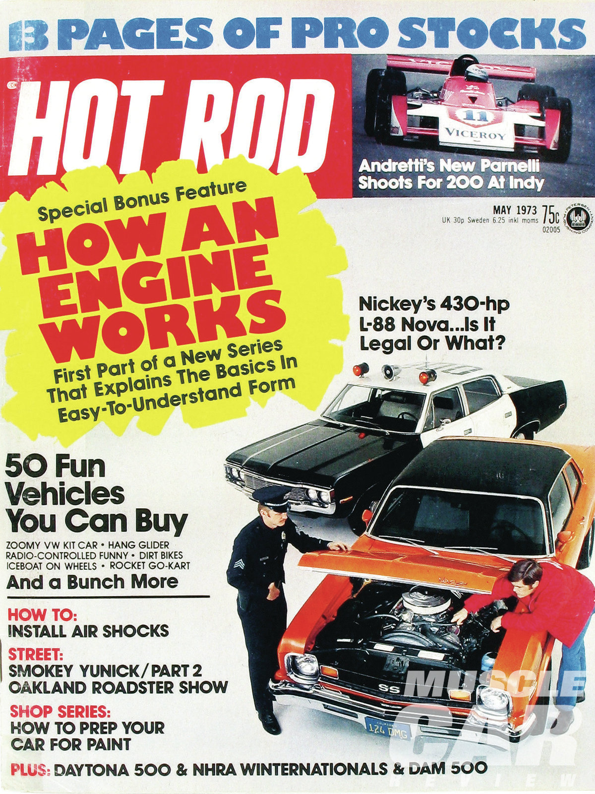 The Nickey-converted Nova on the cover of the May 1973 issue of Hot Rod magazine motivated the original owner of our '74 Camaro LT to get his own Super Car conversion from Nickey Chevrolet.