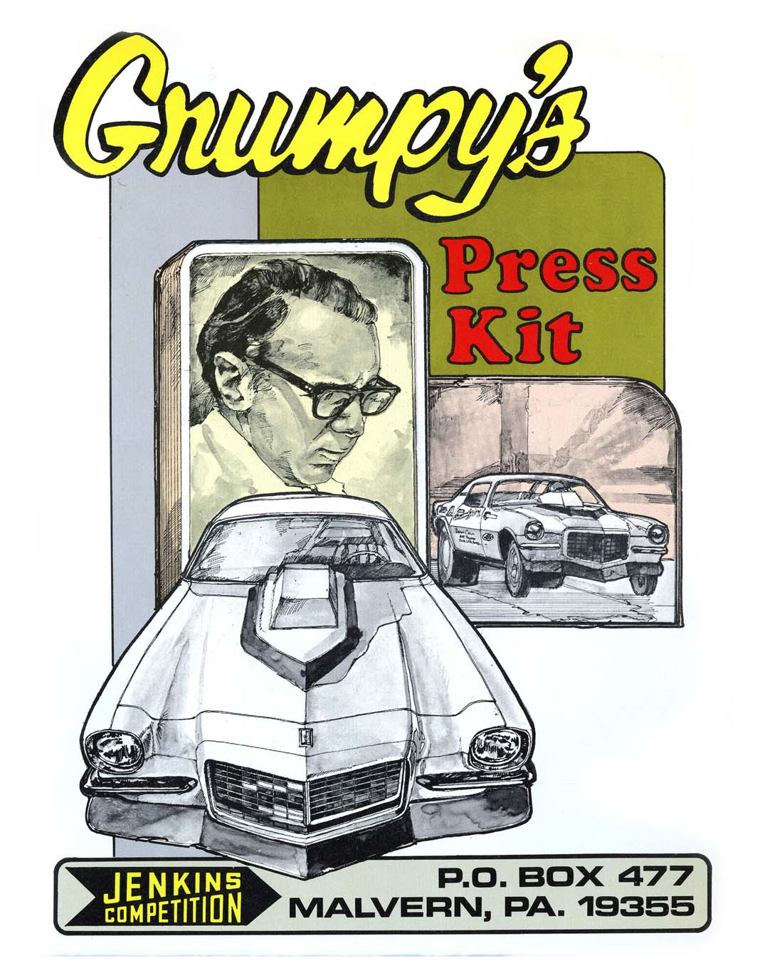 A big break for Jodauga came in 1970 when he began doing public-relations work for Bill Jenkins. This is the first of the nine press-kit covers he did for the Grump.
