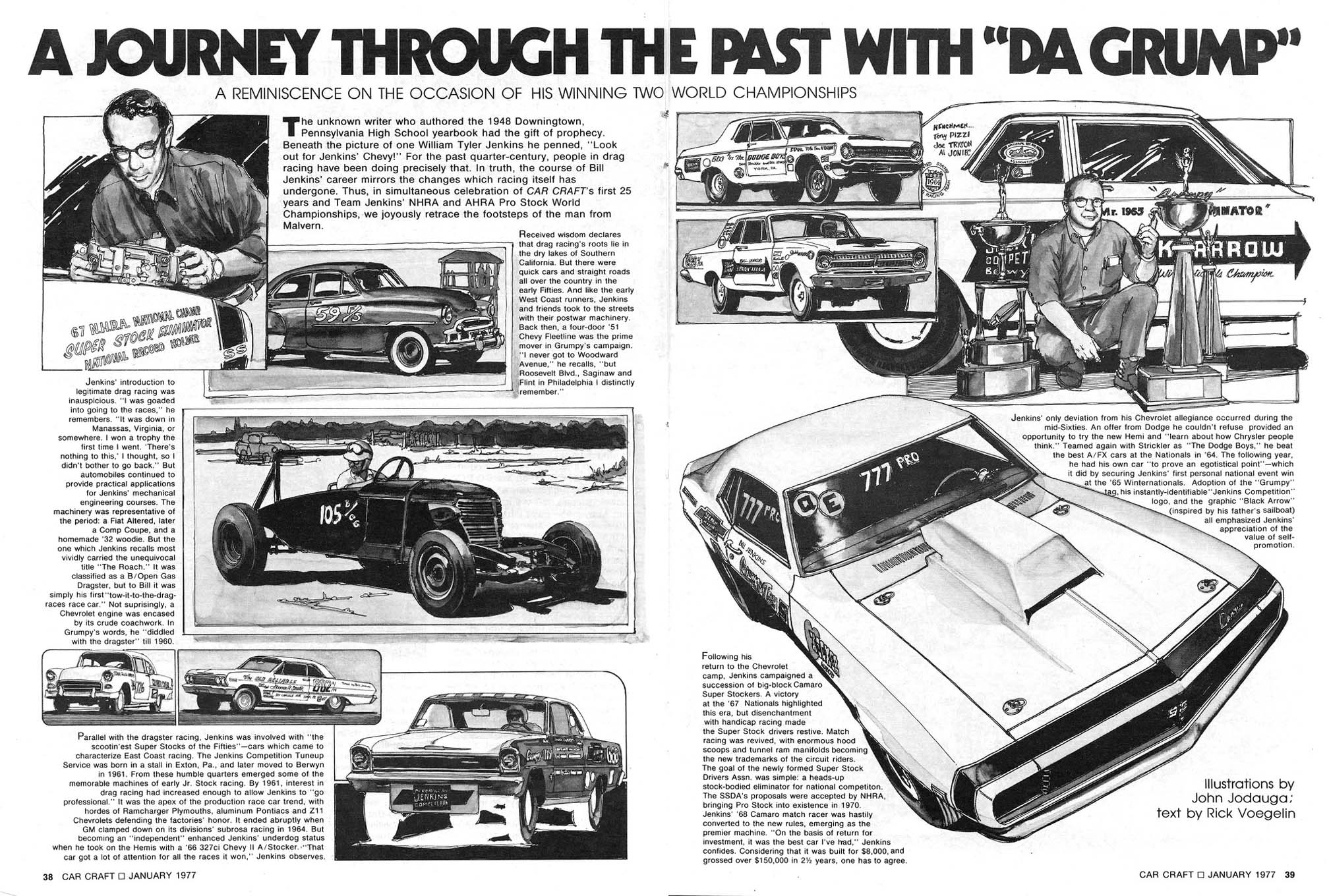 Jodauga collaborated to illustrate several articles written by Car Craft's Rick Voegelin, including this feature story on Bill Jenkins.