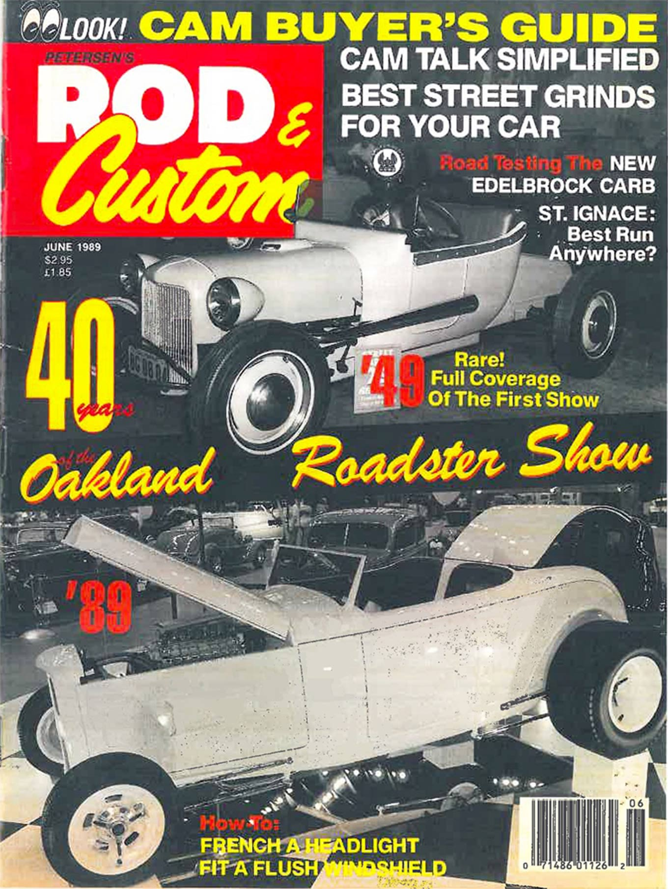 Matranga's roadster was photographed at the GNRS in 1989 and appeared on Rod & Custom magazine's Aug. '89 cover.