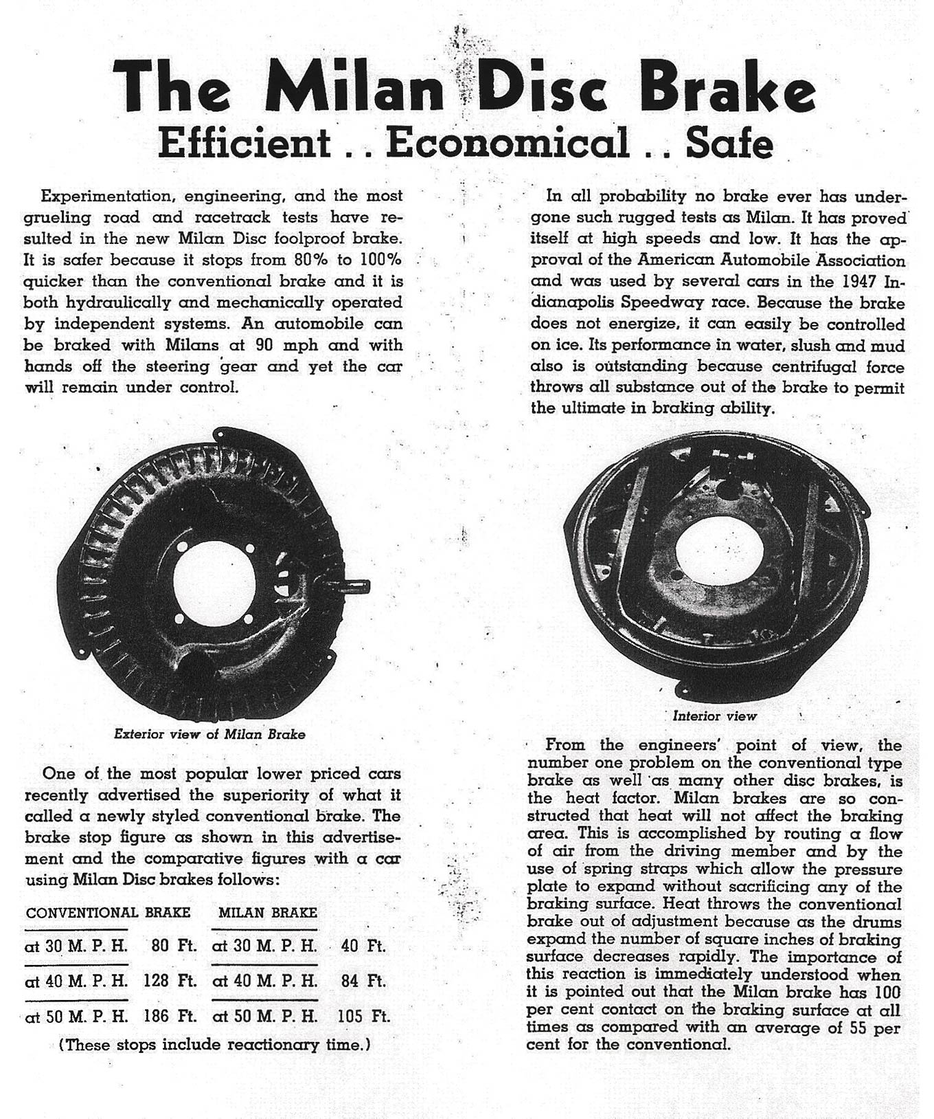 """The inside of a Kinmont brochure detailed stopping distances for the """"Milan"""" brake versus conventional hydraulics. The Kinmonts stopped in half the distance at 30 mph; they stopped 44 feet shorter than the competition from 40 mph; and they came to a stop at an impressive 81 feet shorter from 50 mph. In nearly 5,000 miles on my '32, the Kinmonts have worked perfectly, with no fading."""