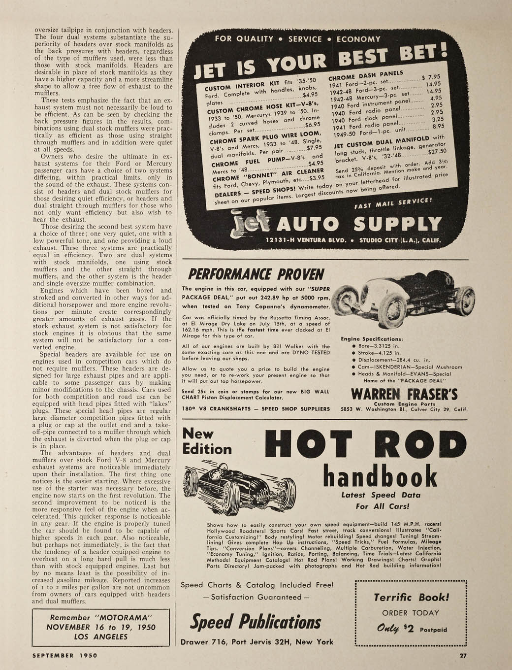 "Walker used his 'liner in this HRM ad (Sept. '50) for his engine building business. The 284.4-inch flathead, fitted with an Isky cam and Evans heads and manifolds, put out more than 242 hp. The car was ""officially timed"" at a Russetta meet at 162.16 mph, ""the fastest time ever clocked at El Mirage for this type of car."" Walker called his car ""The Torch,"" and it was driven by Guy Wilson."
